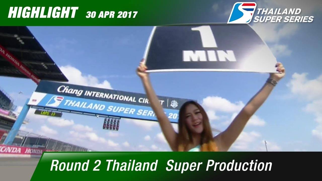 Highlight TH Super Production Rd.2 (13laps) | Chang International Circuit , Buriram