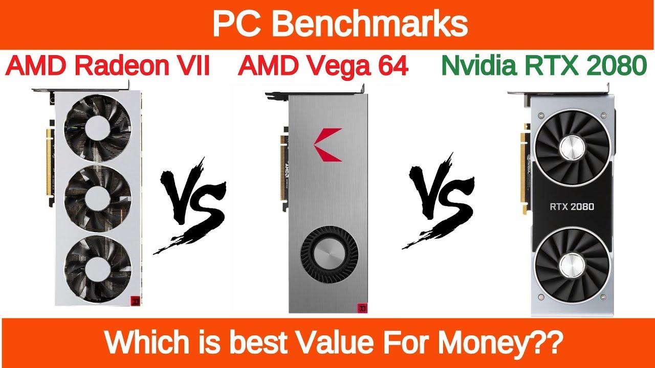 Amd Radeon Vii Vs Rx Vega 64 Vs Nvidia Rtx 2080 Benchmarks Youtube