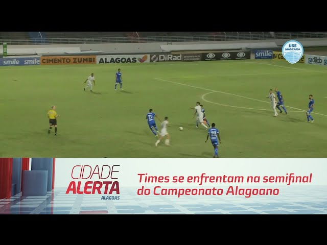 Futebol: Times se enfrentam na semifinal do Campeonato Alagoano