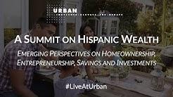 A Summit on Hispanic Wealth
