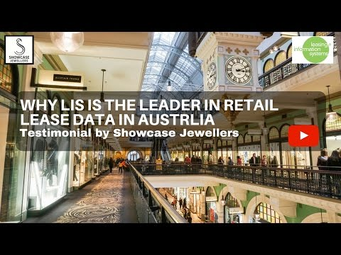 Why LIS is the Leader in Retail Lease Data in Australia - Testimonial by Showcase Jewellers
