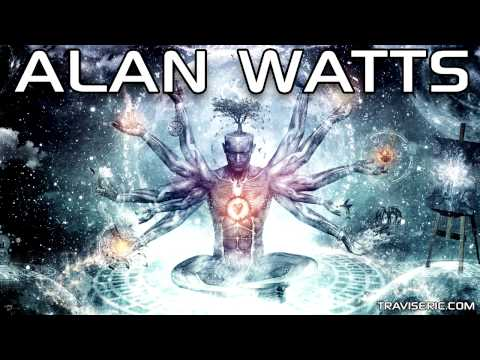 Alan Watts - Selective Vs Open Consciousness