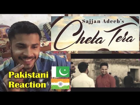 Pakistani Reaction on Cheta Tera Song : Sajjan Adeeb : Latest Punjabi Songs 2018