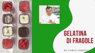 GELATINA DI FRAGOLE  SEMPLICE - RICETTA DI FABIO CAMPOLI