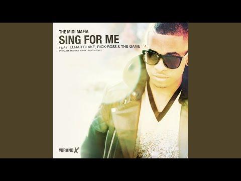Sing For Me (feat. Elijah Blake, Rick Ross & The Game) (Main Mix)