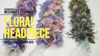 Mechanics & Techniques with Hitomi Gilliam: Floral Headpiece
