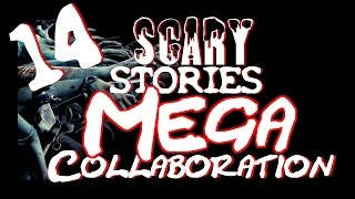 14 SCARY Stories | MEGA Collaboration