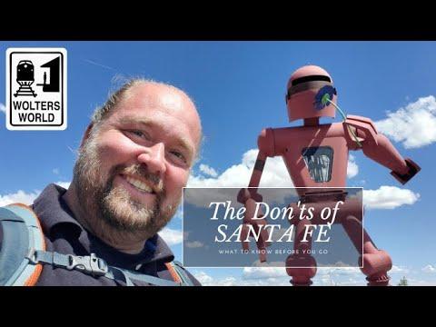 Santa Fe - The Don'ts Of Visiting Santa Fe, New Mexico