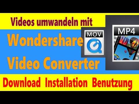Videos umwandeln: Wondershare Video Converter Download & Tutorial Installation Deutsch