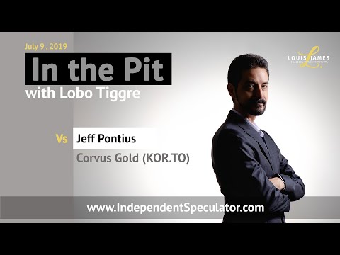 In The Pit: Jeff Pontius, President and CEO, Corvus Gold (July 2019)