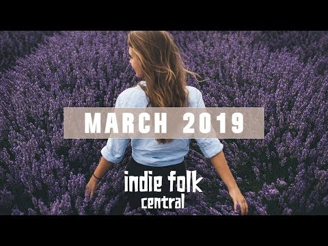 New Indie Folk; March 2019