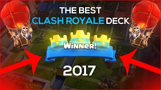 THE NEW OVERPOWERED CLASH ROYALE DECK *NEW 2017* EPIC clash royale deck (*Not Clickbait*)