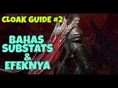 Bahas Substats dan Fungsinya - Cloak Guide #2 Lineage 2 Revolution Indonesia