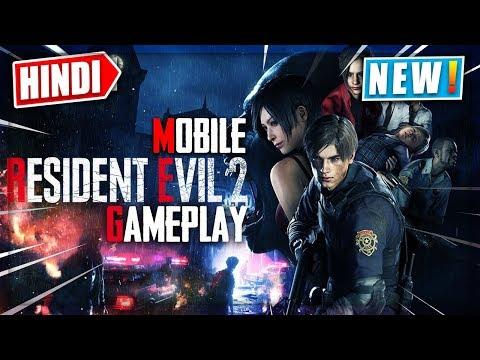 🔥Mobile RESIDENT EVIL 2 REMAKE Hindi Gameplay...!!!
