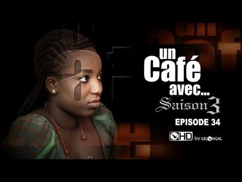 Un Café Avec...Saison3 - Episode N°34