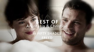BEST of Anastasia & Christian | Fifty Shades Freed