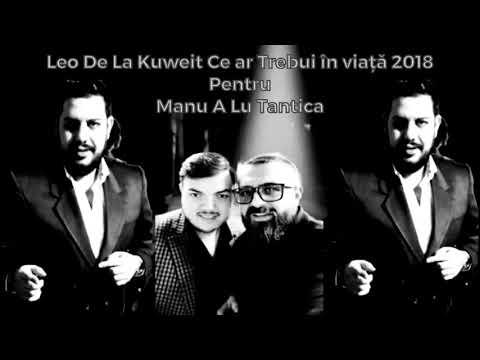 Leo de la Kuweit -Ce ar trebui în viață (HIT 2018)