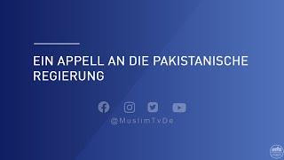 Ein Appell an die pakistanische Regierung | Stimme des Kalifen - Spezial