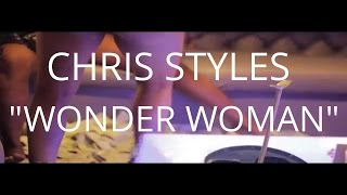 "CHRIS STYLES""WONDER WOMAN""
