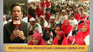 Perhimpunan Penyatuan Ummah UMNO - Pas Video