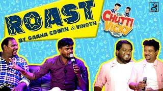 Roast By Gana Edwin & Gana Vinoth #2 | Chutti Vicky Shorts | Black Sheep