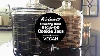 Walmart Vegan Grocery Haul + Khlo-C-D Inspired Organized Cookie Jars