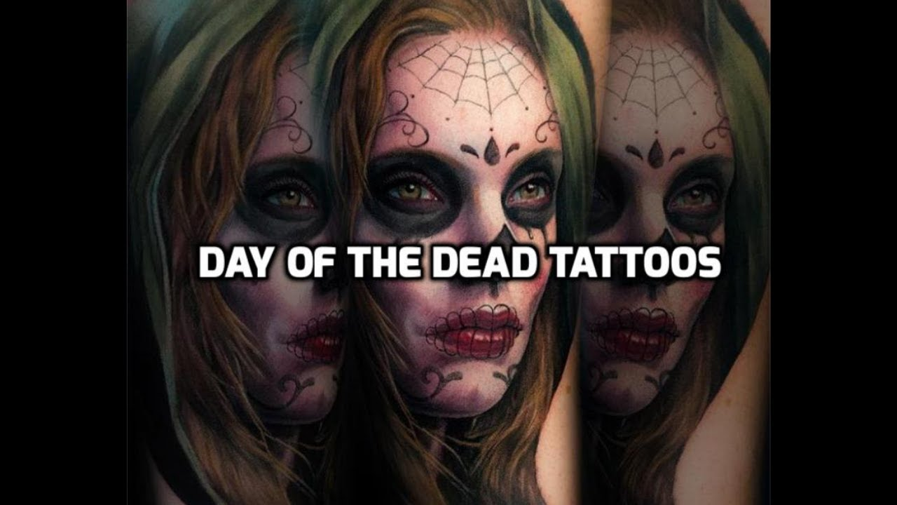 day of the dead tattoos best day of the dead tattoo designs youtube
