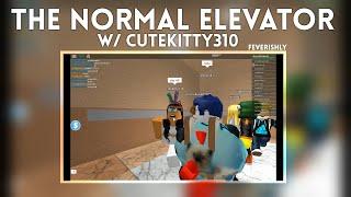 ROBLOX The Crazy Elevator w/ cutekitty310 | EuphoriaFeelings