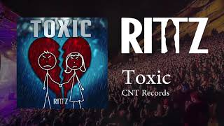 Rittz - Toxic (Official Audio)