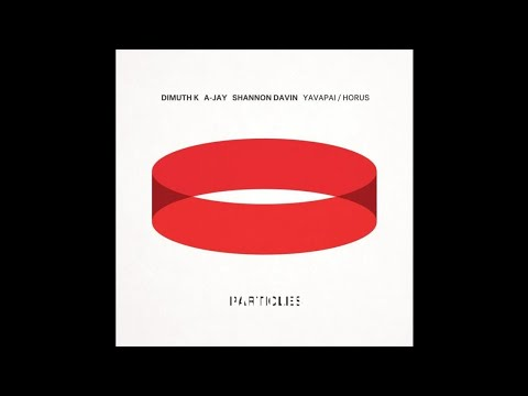 Dimuth K, A-Jay (SL) - Yavapai  [Particles]