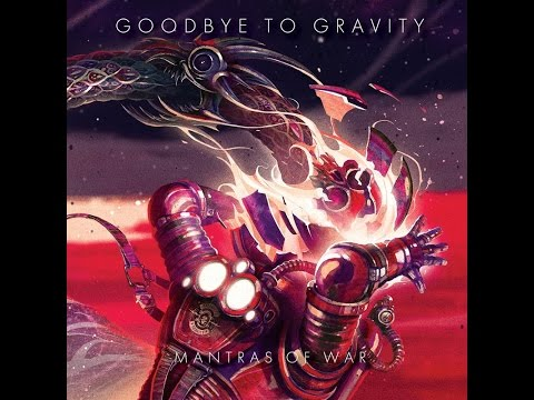 Goodbye To Gravity - Mantras Of War (Full Album)