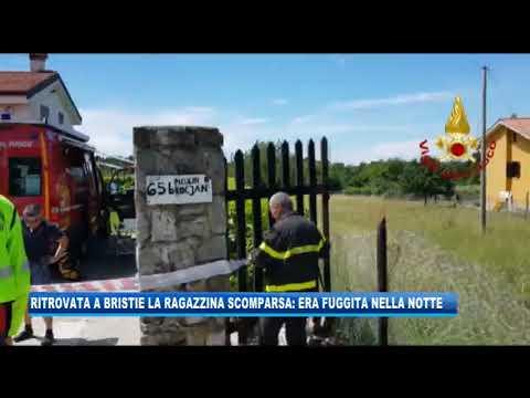 11/06/2020 - RITROVATA A BRISTIE LA RAGAZZINA SCOMPARSA: ERA FUGGITA NELLA NOTTE