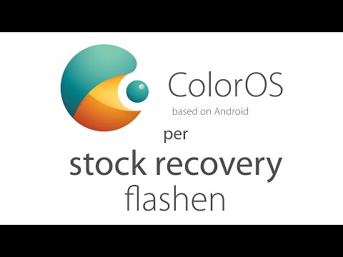 How to: OPPO ColorOS per stock recovery flashen