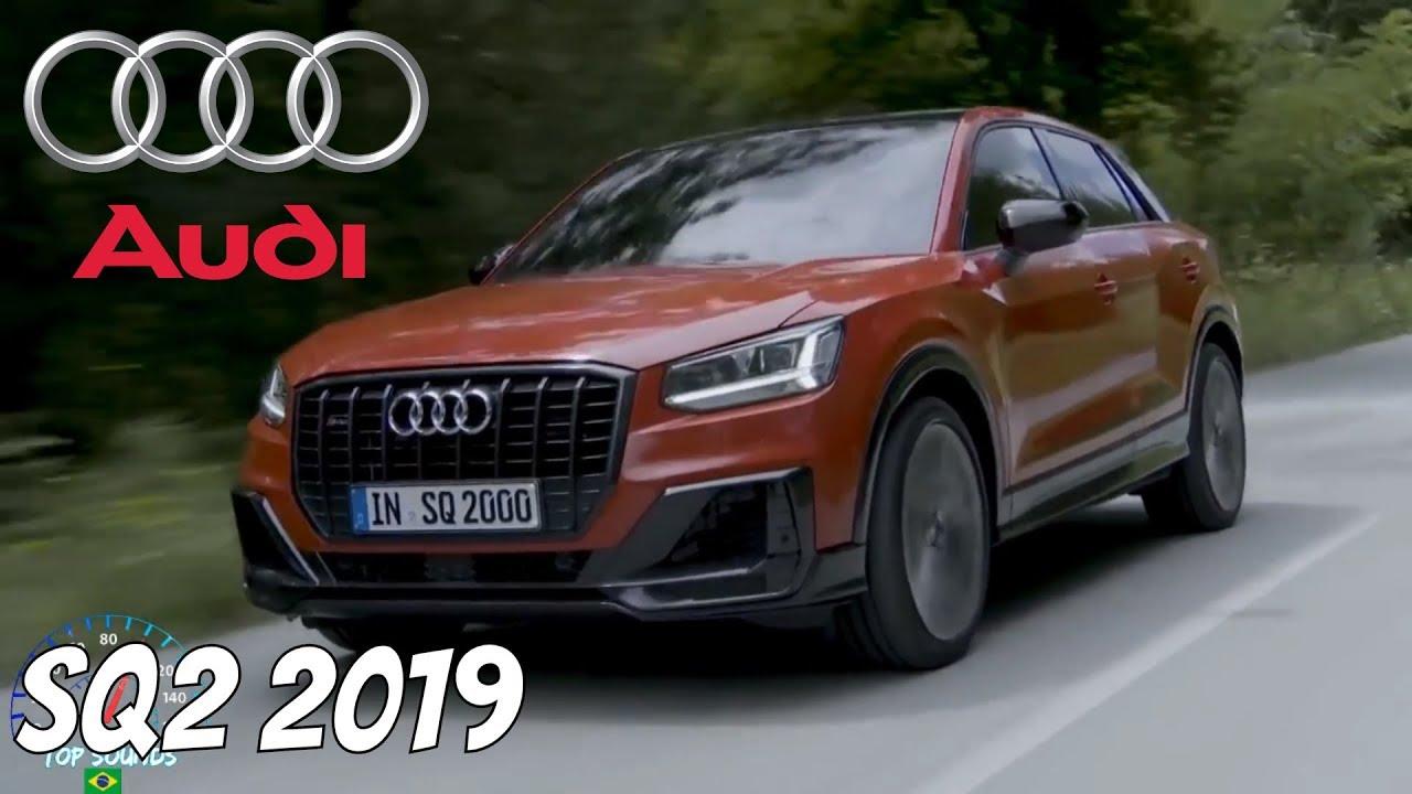 Novo Audi Sq2 2019 Detalhes E Especificacoes Top Sounds Youtube