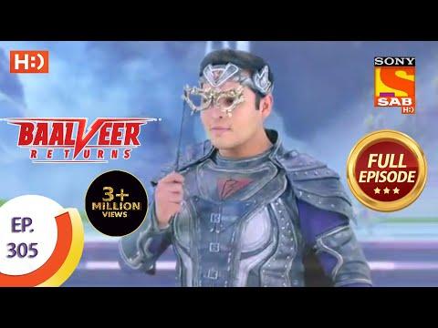 Baalveer Returns - Ep 305 - Full Episode - 22nd February, 2021