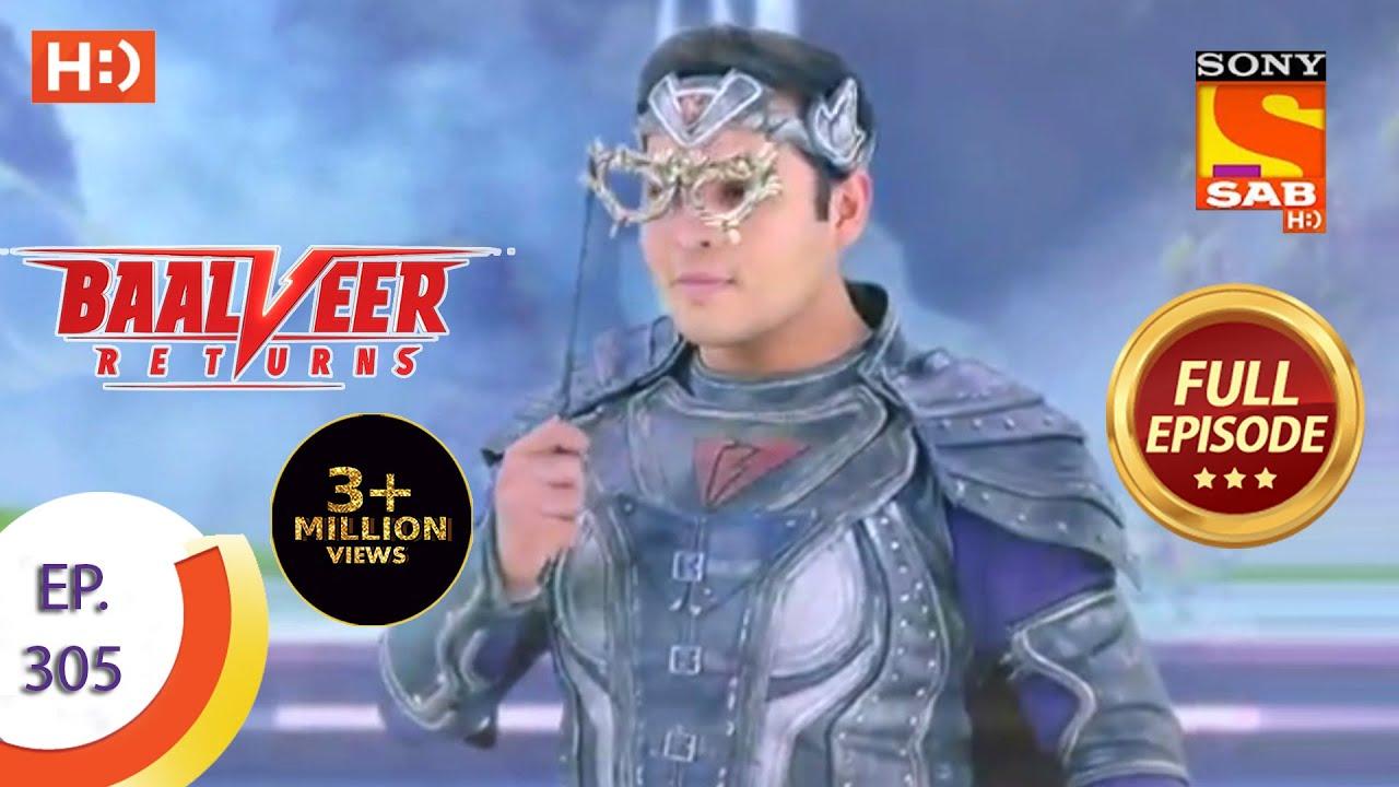 Download Baalveer Returns - Ep 305 - Full Episode - 22nd February, 2021