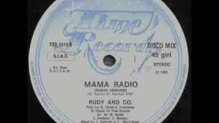 RUDY & CO. - MAMA RADIO (℗1985)