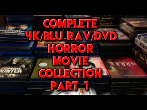 COMPLETE HORROR MOVIE COLLECTION! (4K, BLURAY, DVD) - PART 1