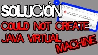 الحل ''لا يمكن إنشاء آلة جافا الافتراضية'' 07 / 2013 | خطأ عند بدء تشغيل ماين كرافت