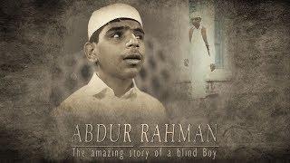 Abdur rahman the amazing story of a blind boy - urdu - must watch - iplus tv