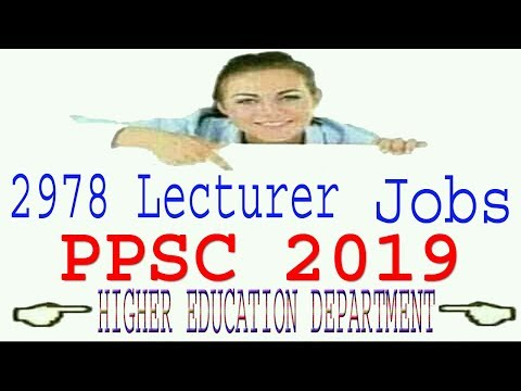 Latest PPSC upcoming jobs 2019 Punjab Lecturer Jobs In Lahore