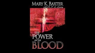 The Power of the Blood, Healing for Your Spirit, Soul, and Body