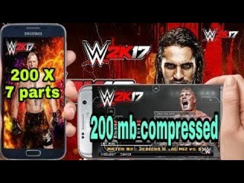 (200 Mb) How To Download WWE 2K 17 Psp Iso Highly Compressed [PPSSPP] In 200 Mb Parts For Android