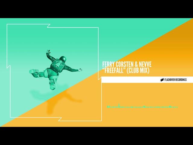 Ferry Corsten & Nevve - Freefall (Club Mix)