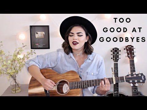 Too Good At Goodbyes - Sam Smith Cover