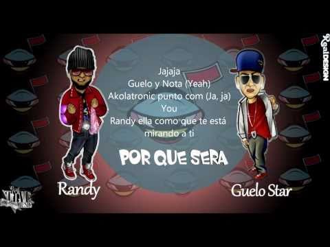 Guelo Star ft. Randy - Por Que Sera + Letra 2011 HD