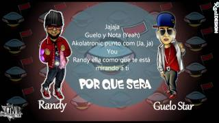 Guelo Star ft. Randy - Por Que Sera + Letra 2011 HD