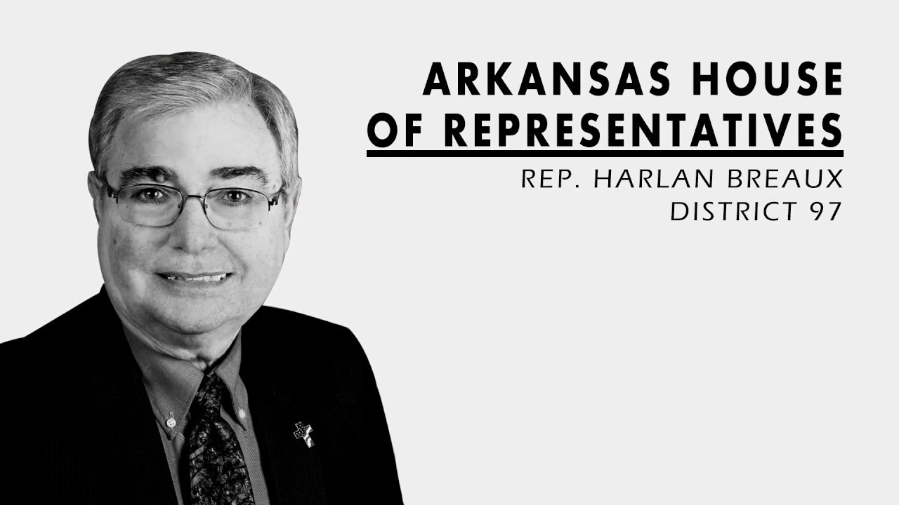 Harlan Breaux - Arkansas House of Representatives