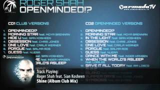 Roger Shah & Sian Kosheen - Shine (Album Club Mix)