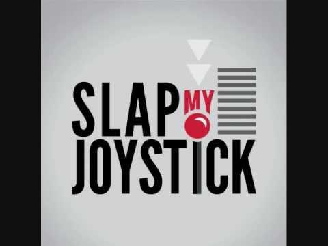 Slap My Joystick Episode 2